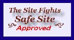 The Site Fights Safe Site Approved